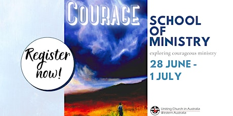 2021 School of Ministry - Exploring Courage tickets