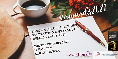 Lunch N Learn - 7 Hot Tips to Crafting a Standout Awards Entry in 2021 tickets