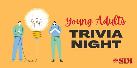 Young Adults Trivia Night - SIM Victoria tickets