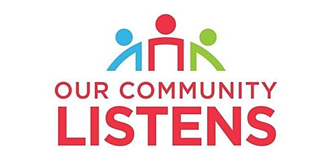 Our Community Listens tickets