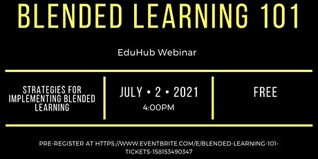 Blended Learning 101 tickets