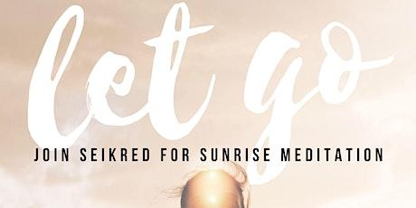 Seikred's Sunrise Meditation tickets