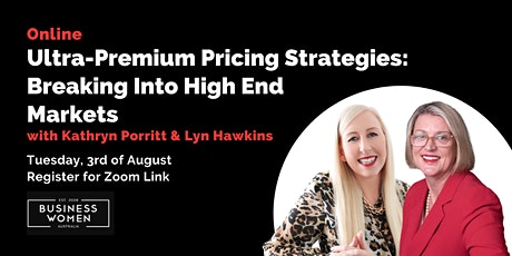 Online, Ultra-Premium Pricing Strategies: Breaking Into High End Markets tickets