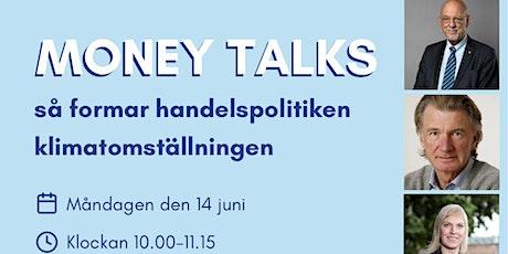 Webinarium: Money Talks - så formar handelspolitiken klimatomställningen biljetter