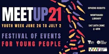 MEET UP 21 - Sphero Robots & Pizza @ Wonthaggi tickets