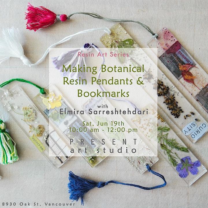 Making Botanical Resin Pendants  & Bookmarks  - Jun19, 10:00 am -12:00 pm image