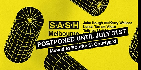 ★ S*A*S*H Melbourne ★ Saturday July 31st ★ tickets