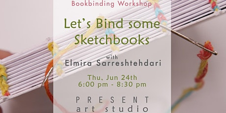 Bookbinding Workshop: Let's Bind Some Sketchbooks - Jun 24, 6:00pm - 8:30pm tickets
