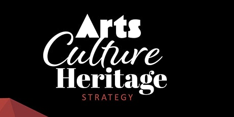 Creative Communities- Arts, Culture & Heritage Strategy (Evening Online ) tickets