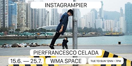 Instagrampier - Pierfrancesco Celada solo|IG 碼頭 - Pierfrancesco Celada 個人展覽 tickets
