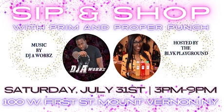 Sip & Shop With Prim And Proper Punch tickets