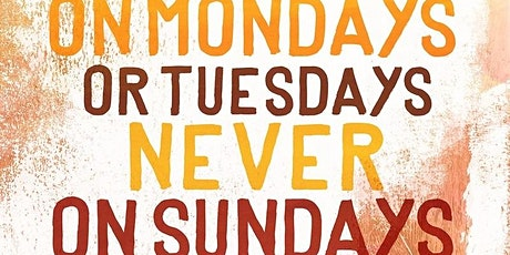 National Day of Venezuela, Film On Mondays or Tuesdays, never on Sundays tickets