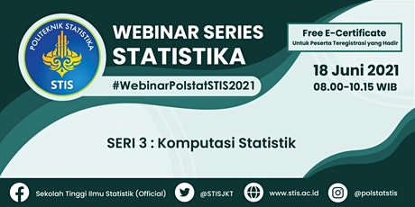 Webinar Series Statistika 2021 #3 | Komputasi Statistik tickets