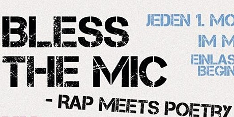 Bless the Mic - Rap meets Poetry -  Open Air Tickets