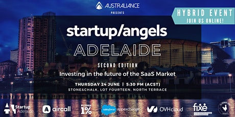 Startup&Angels Adelaide - Second Edition tickets