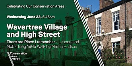 Wavertree Village and High Street tickets
