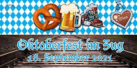 Oktoberfest im Zug 18:30h - 22:00h tickets