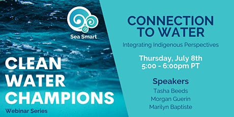 Connection To Water: Integrating Indigenous Perspectives tickets