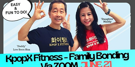 FREE KPOPX FITNESS FAMILY ZOOM - 14 JUNE & 28 JUNE 21 tickets