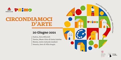 Circondiamoci d'Arte: Padova biglietti