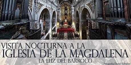 Visita nocturna a la Iglesia de la Magdalena: La luz del Barroco entradas