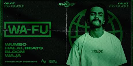 RUNDAT Feat WA-FU (Aus) - AV Club tickets