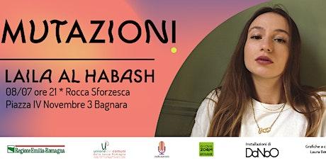 Mutazioni - Laila Al Habash biglietti