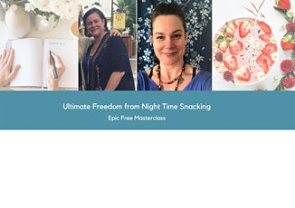 Ultimate Freedom From Night Time Snacking tickets