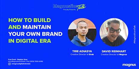 How to Build and Maintain Your Own Brand in Digital Era tickets