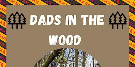 Dads in the Wood - Craigmillar tickets