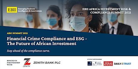 Africa Investment Risk & Compliance Summit 2021 - Full Summit Attendance tickets
