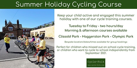 Haggerston Park | Summer Holiday Cycling Course (afternoon) tickets