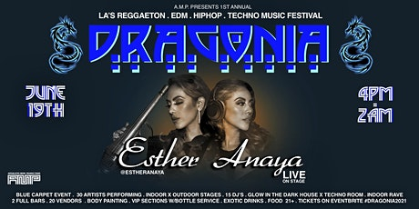 Esther Anaya Live at Dragonia 1st Annual MUSIC FESTIVAL tickets