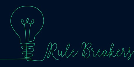 Rule Breakers: The Art of Invention (Opening Night) tickets