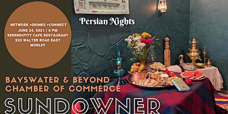 BBCC SUNDOWNER - JUNE 2021 - PERSIAN NIGHTS tickets
