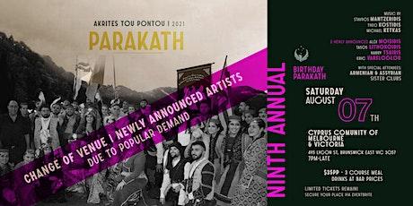 Akrites 9th Annual Birthday Parakath tickets