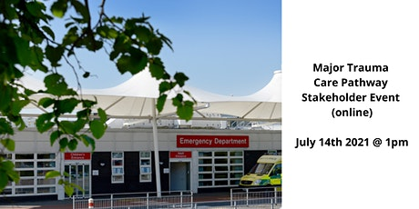 RePEAT Major Trauma Care Pathway Stakeholder Event (Online) tickets