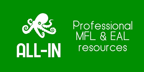 Digital Tools for Classroom Teaching and Home Learning, with All-In MFL tickets