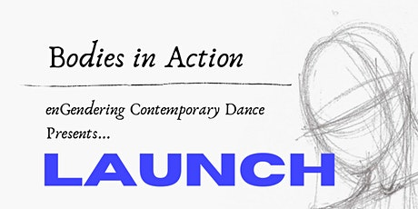 Bodies in Action : LAUNCH - A Contemporary Dance Performance tickets