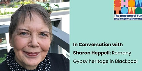In Conversation with Sharon Heppell: Romany Gypsy heritage in Blackpool tickets
