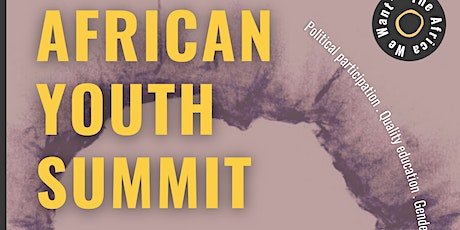 African Youth Summit: The Africa We Want tickets