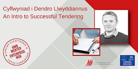Cyflwyniad i Dendro Llwyddiannus | An Intro to Successful Tendering tickets