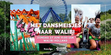 Naar Walibi met Dansmeisjes tickets