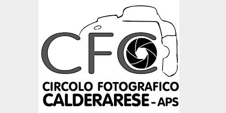 VIDEO PROIEZIONI DEI SOCI DEL CIRCOLO FOTOGRAFICO CALDERARESE biglietti
