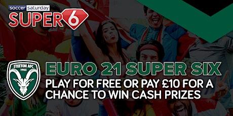 Steeton AFC Euro 2021  Super Six League biglietti