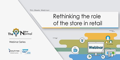 The New Normal: Rethinking the role of the store in retail tickets