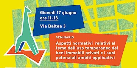 """Workshop: """"Aspetti normativi relativi al  tema dell'uso temporaneo dei beni biglietti"""