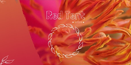 Red Tent  *online*  July's New Moon tickets