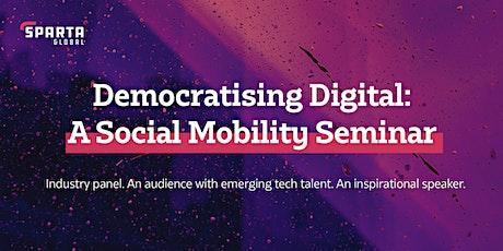 Democratising digital   Social Mobility seminar biglietti