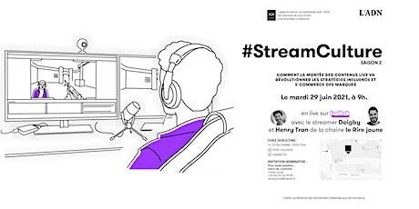 #StreamCulture Saison 2 tickets